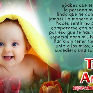 Frases de Te Amo con Tiernos Bebes para Enamorada