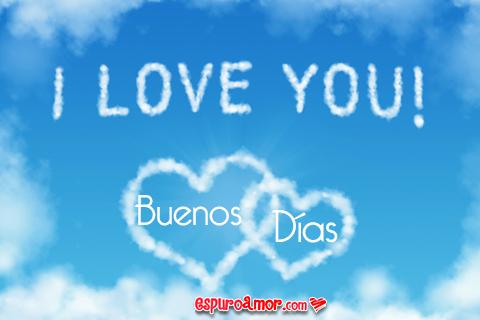 I Love you al que madruga
